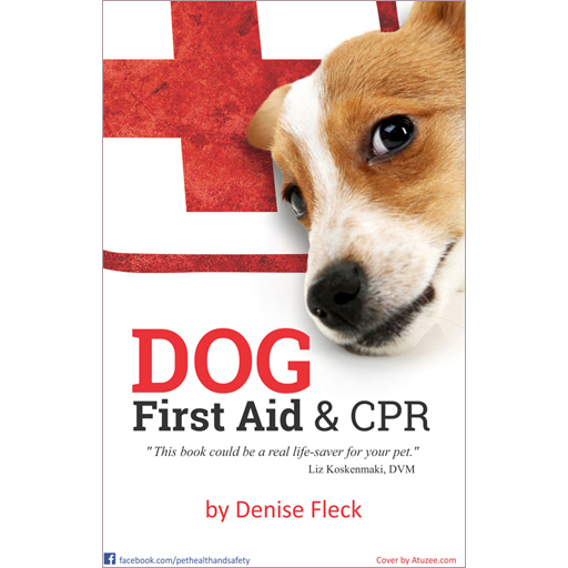 Dog First Aid & CPR (e-book Edition)